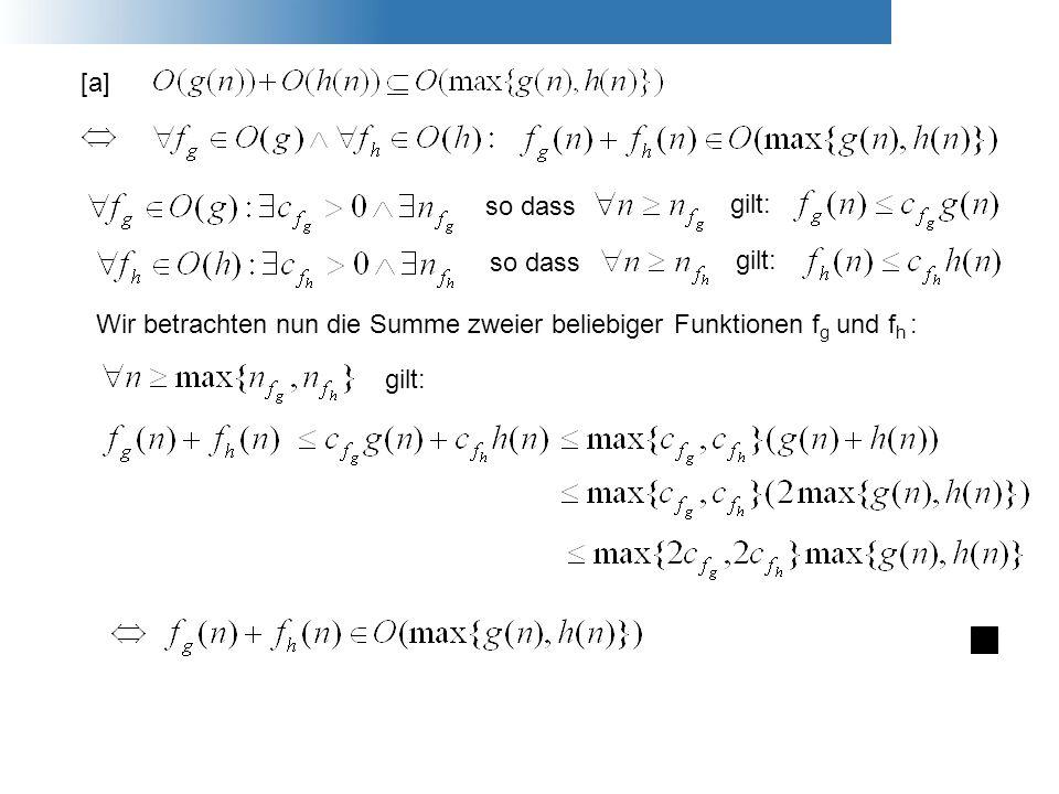 [a] so dass. gilt: so dass. gilt: Wir betrachten nun die Summe zweier beliebiger Funktionen fg und fh :